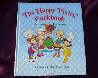 The Happy Pixies' Cookbook / Hallmark / Play-Time Book