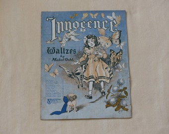 Innocence Waltzes by Mabel Gohl  Vintage sheet music 1905 sheet music Collectible music Cover art
