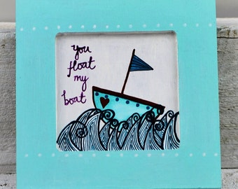 you FLOAT MY BOAT hand painted hanging wooden wall plaque in teal, turquoise, white and purple