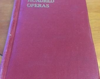 The Story of a Hundred Operas