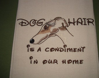 Need last minute present? Dog Hair is a Condiment - Cream Flour Sack Towel  - IG - Greyhound - Whippet -  - AS IS ready to ship