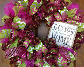 Let's stay home wreath
