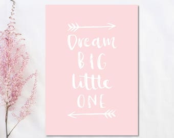 Dream Big Little One Print Girls Room Decor Baby Girl Nursery Print Pink Nursery Wall Art Baby Girl Gift Typography Print Nursery Poster