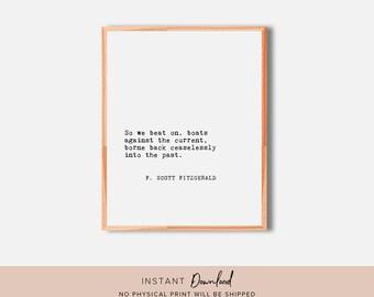 Literary Quote, F Scott Fitzgerald, Inspirational Wall Art, Literary Quote Wall Art, Literary Print, Book Quote, Quote Wall Art, Quote Print