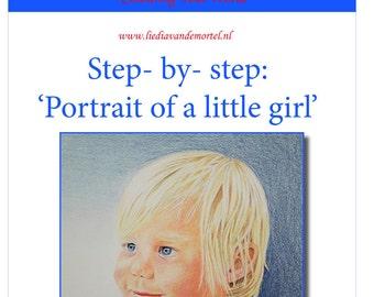 Learn to draw realistic in coloured pencil by Liedia van de Mortel