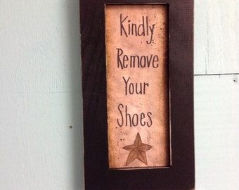 Kindly remove your SHOES Sign framed porch decor entry foyer plaque door hanger