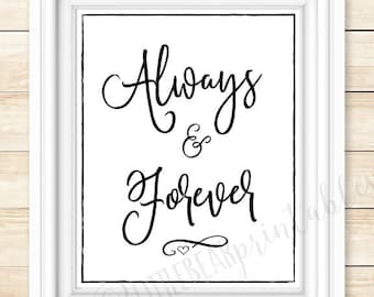 Always and Forever, wall art printable, wedding decor, wedding gift, home decor, black and white, love quote, wedding quote