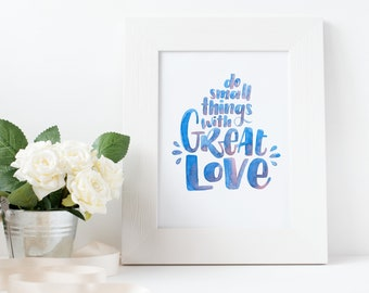 """Original Watercolor Lettering A3 """"Do small things with great love"""" blau-rouge"""