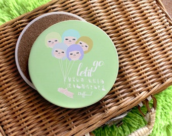 """Coasters with quote """"Let go"""""""