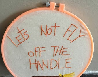 Let's not fly off the handle