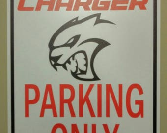 Dodge Charger Hellcat parking only sign.