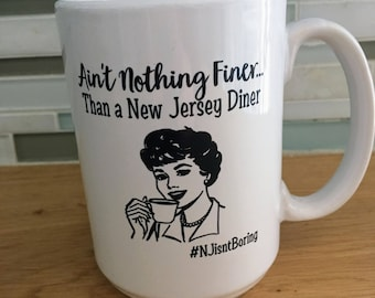 Ain't Nothing Finer..Than a NJ Diner