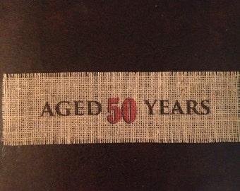 Primitive Natural Burlap Mason Wrap Banner Vintage Dude Style Aged 50 Years Applique DIY