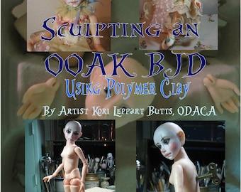 Tutorial CD-Sculpting an ooak BJD using Polymer Clay by Kori Leppart,ODACA
