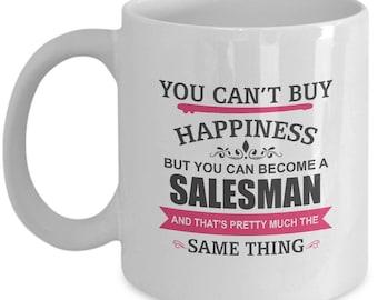 Becoming Salesman Is Happiness. Inspiring Gift For Salesman. Devoted Salesman Mug. 11oz 15oz Coffee Mug.
