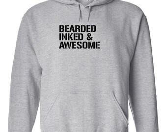 Bearded Inked and Awesome HOODIE - tattoo, beards, gift idea - ID: 358