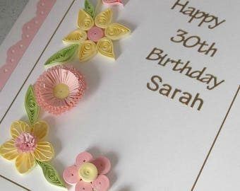 Quilled 30th birthday card, personalized, handmade