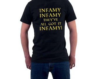 Infamy Infamy T-shirt Julius Caesar Carry On Cleo They've All Got it Infamy Kenneth Williams Film Parody Comedy Tee