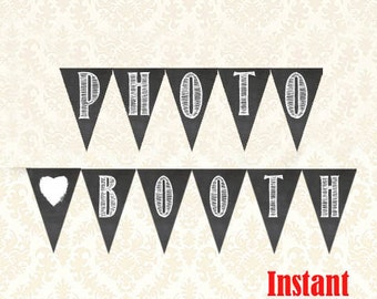 Photo Booth Banner, Printable Wedding Photo Booth Decorations, DIY Birthday Party Photo Booth Garland, Chalkboard Graduation Photo Booth