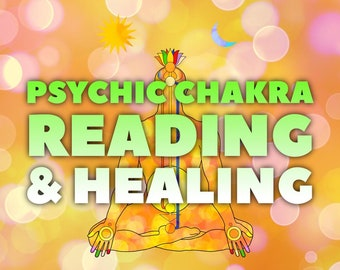 Psychic Chakra Reading and Energy Healing - detailed same day or 24 hours - by SpiritPsychic