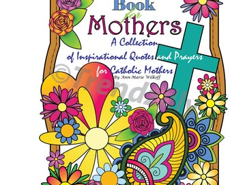 Coloring Book for Mothers,  Adult Coloring Book, Inspirational Coloring Page, Saint Quotes, Printable Coloring Pages, Mothers Inspirational.