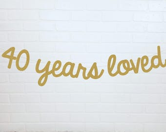 40th Anniversary Banner | 40th Party Banner | 40th Wedding Anniversary Banner | 40th Birthday Banner | Cheers to 40 Years Banner