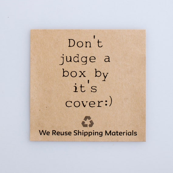 Don't Judge a Box By It's Cover |  20 Kraft Stickers  | Reuse and recycle your packaging with confidence