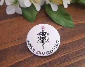 Nursing Pin For Pinning Ceremony | Personalized Nurse Pin | Nurse Pin Graduation |  RN Nursing Pin | RN Nursing Pinning Ceremony | RN pins