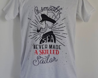 Men's 'A Smooth Sea Never Made a Skilled Sailor' T-Shirt - Tattoo Nautical - UK S M L
