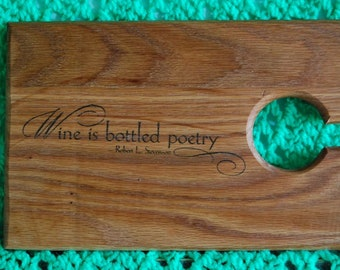 Wine is Bottled Poetry Wine and Cheese board
