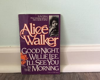 """Alice Walker """"Good Night, Willie Lee, I'll See You In the Morning"""" paperback book"""