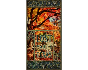 Lost Maples State Natural Area Poster , Texas, Vacation Destinations, Sabinal River, Vanderpool Texas