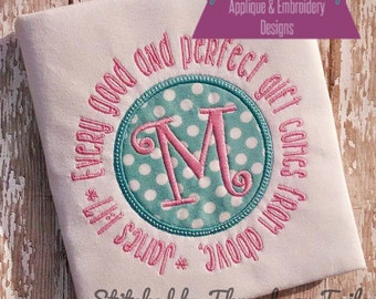 Every good and perfect gift scripture bible verse - Baby Frame/Patch Applique Design - Embroidery Machine Pattern BLANK