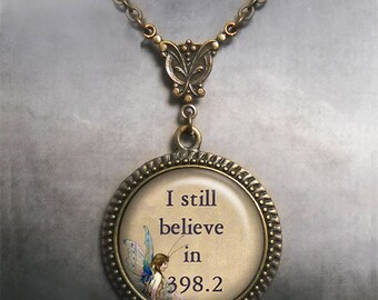 I still believe in 398.2 fairy tale necklace, fairy jewelry librarian gift, Valentines gift romantic gift engagement gift fairy necklace