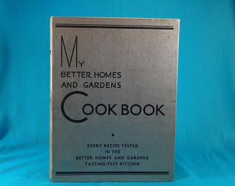 1935 My Better Homes and Gardens Cookbook Vintage Cooking