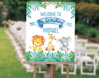 Boy Safari First Birthday Welcome Sign , Jungle Safari 1st Birthday Sign, Girl Safari First Birthday Sign, Any Age, Printed Or Digital File