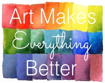 Art makes everything better