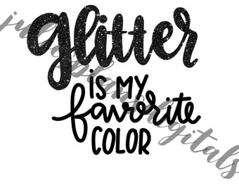 Black-Glitter is My Favorite Color DIGITAL download