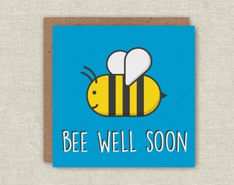 Get Well Soon Card, Get Well Card, Bee Well Soon, Cute Card, Funny Card, Pun Card, Greeting Card, Sickness Card, Funny Bee Card