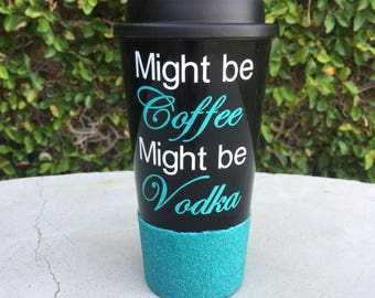 Coffee / Vodka coffee travel mug