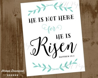 Instant download 8x10 EASTER Bible Verse Wall Art Quote - He is Risen
