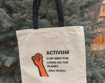 Activism is My Rent Canvas Tote