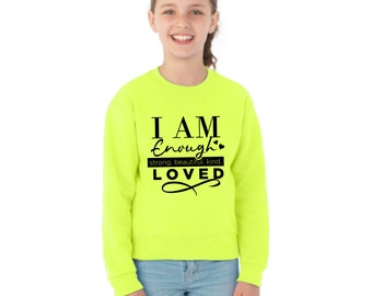 I Am Enough, Strong, Beautiful, Kind Loved, Empowered, Strong Shirts, I Am Beautiful Shirts, Empowerment Shirts, Girl Power, Kid Power