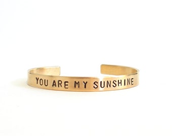 Gold bracelets - you are my sunshine jewelry, Hand stamped cuff inspirational quote, mom, brass bracelet, mothers day gift, mothers gift