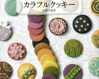 "Japanese How to make icing cookies Book,""Really delicious icing and colorful cookies""[4259564552]"