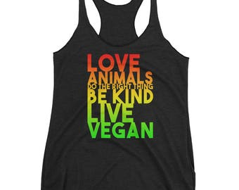 Love Animals Be Kind - Vegan life racerback womens vegan tank top shirt