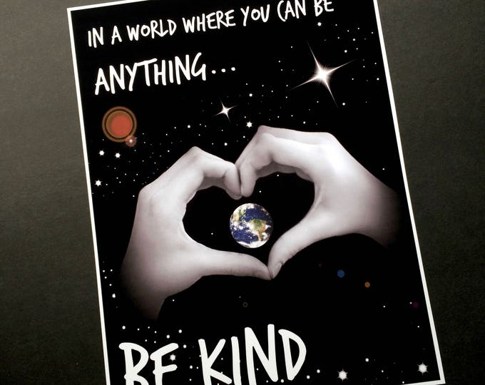 Be KIND 8x10 FRAMED Inspirational print -  Heart Hands - Planet Earth - Format Frame