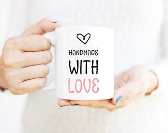 Handmade with Love Mug | Coffee Mug | Motivational Mug | Mugs with Sayings | Inspirational Mug |  Cute Office Decor | Mug for Artist | Gift