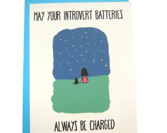 Introvert Batteries (Happy Birthday/Just Because/Love Greeting Card)
