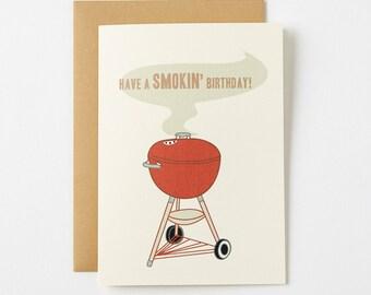 Have a Smokin' Birthday Card